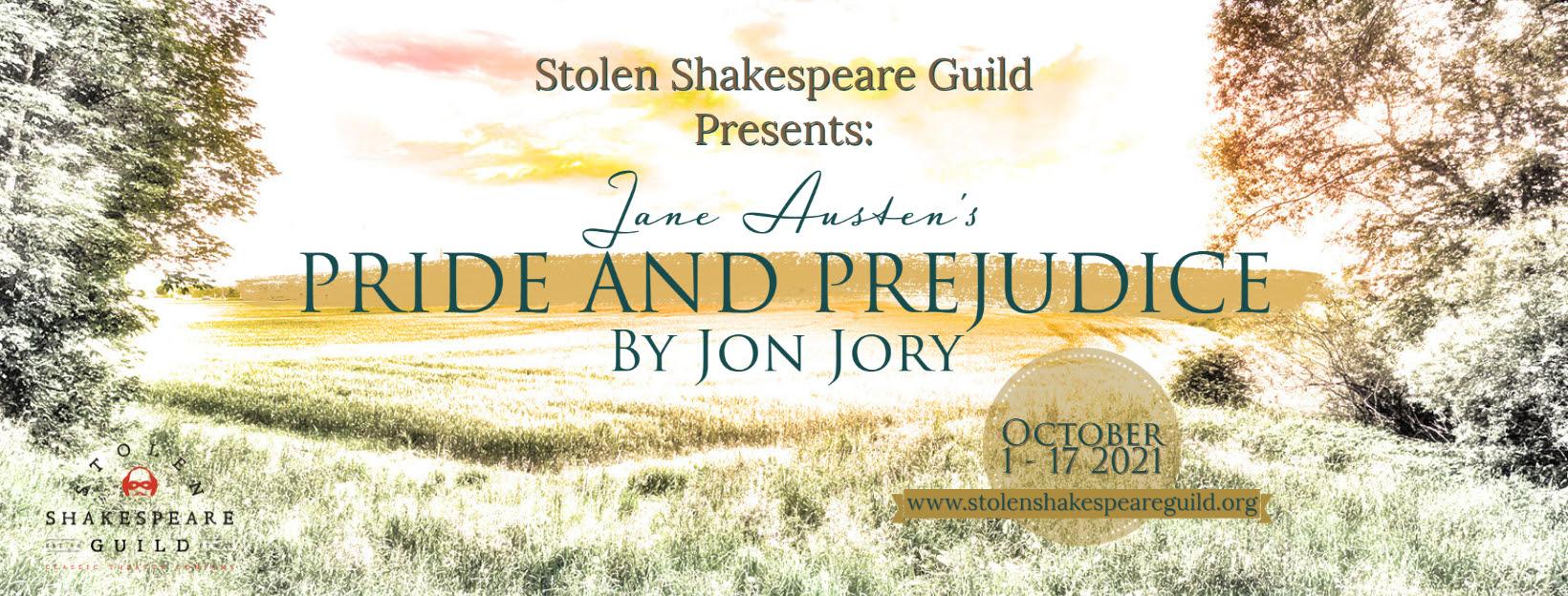 Pride & Prejudice, Stolen Shakespeare Guild