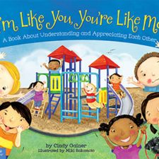 I'm Like You, You're Like Me by Cindy Gainer