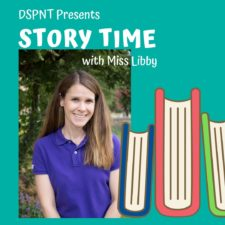 DSPNT Story Time with Ms. Libby
