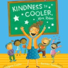 Kindness is Cooler, Mrs. Ruler, by Margery Cuyler