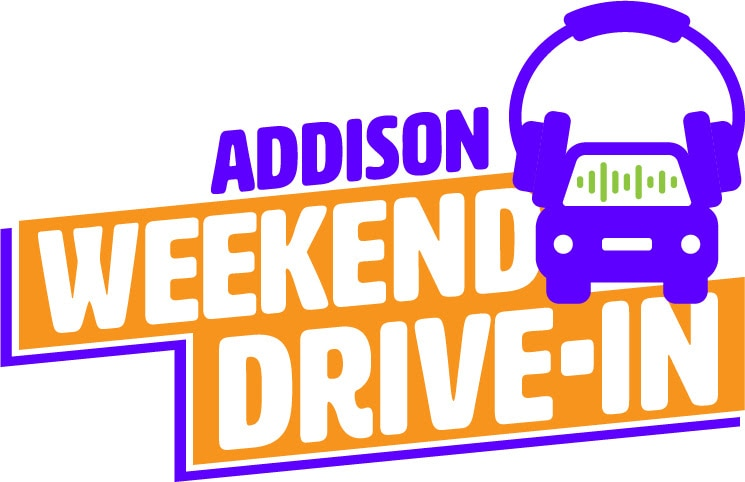 Addison Weekend Drive-In