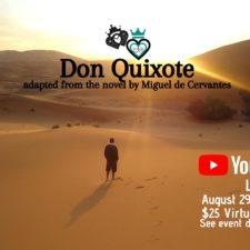 Don Quixote, Luckenbooth Theatre