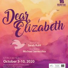 Dear Elizabeth, MainStage Irving-Las Colinas