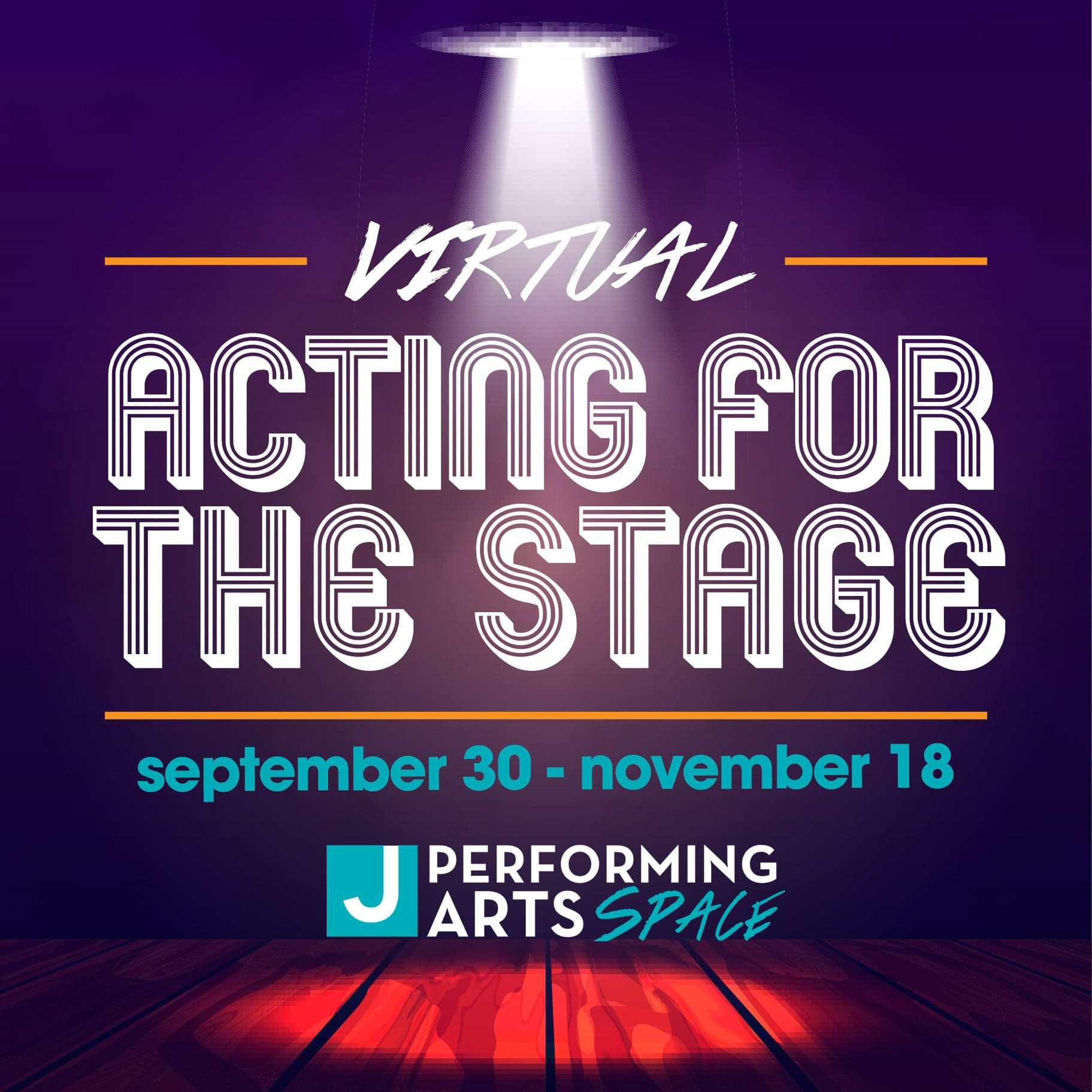 J Performing Arts Space: Acting for the Stage