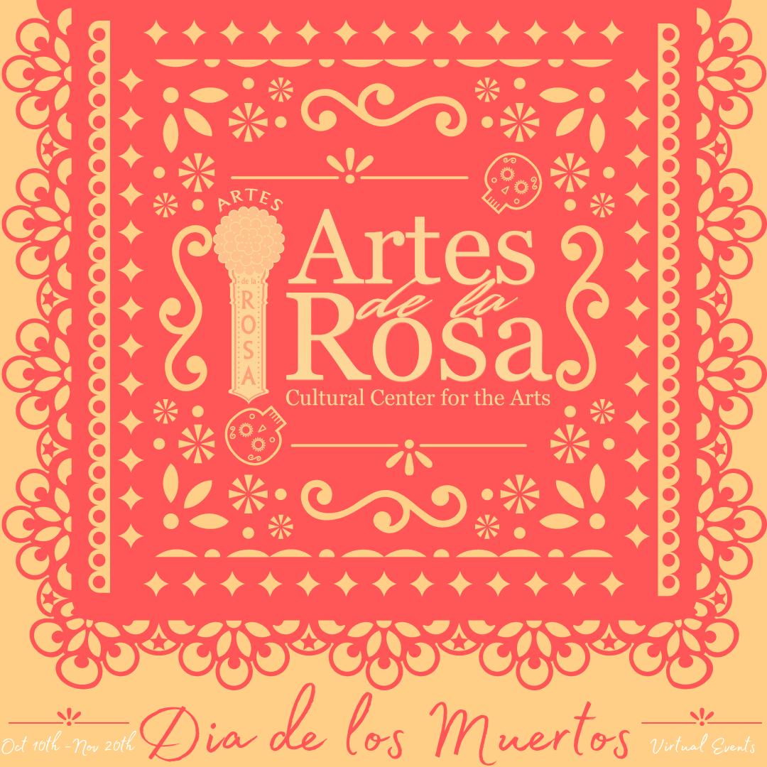 Artes de la Rosa's Día de los Muertos