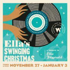 WaterTower Theatre, Ella's Swinging Christmas