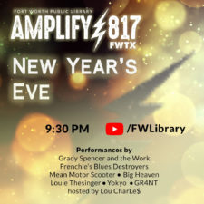 Fort Worth Library, Amplify 817 New Year's Eve Concert