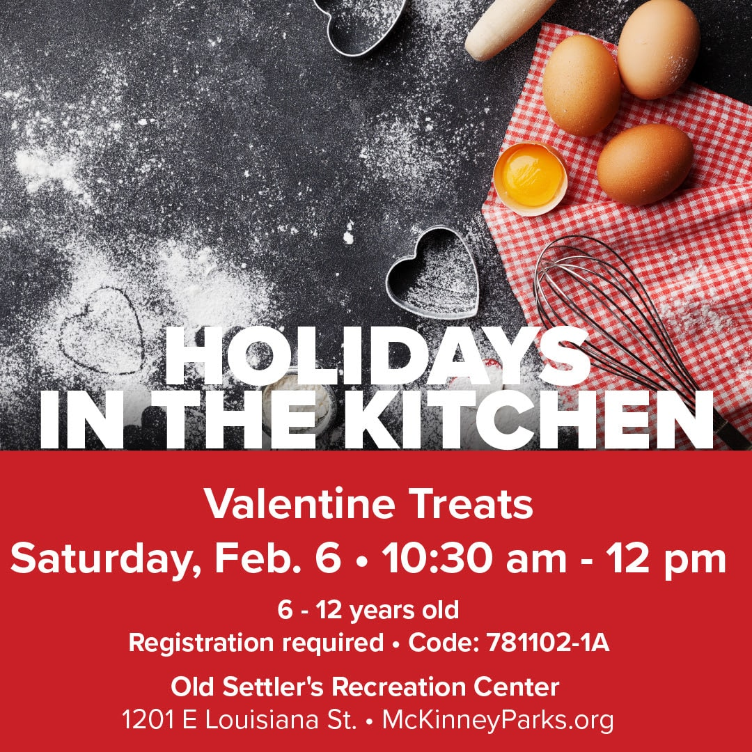 Valentine treats, McKinney workshop