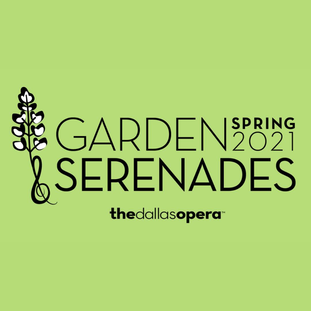 Garden Serenades, The Dallas Opera