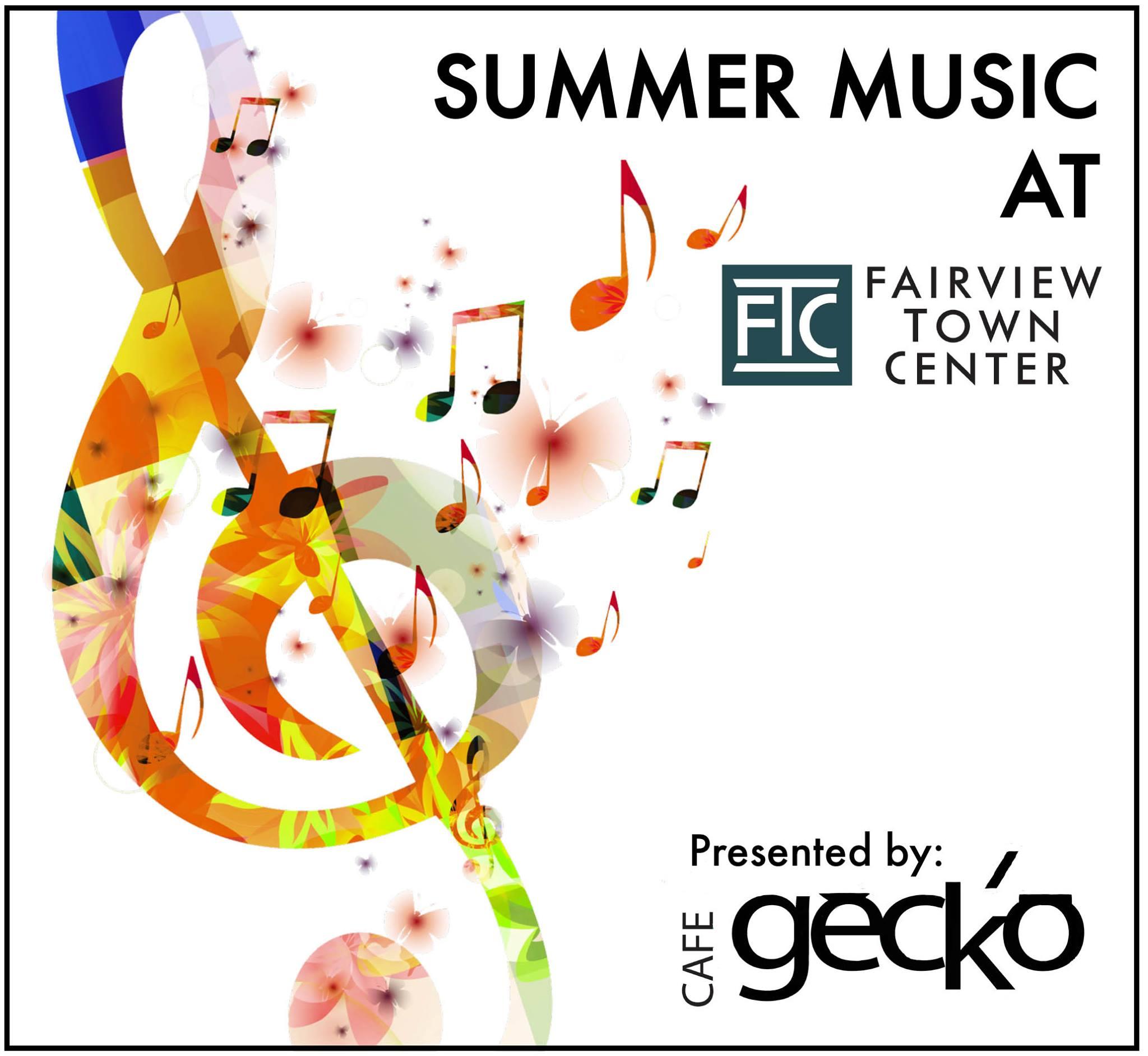 Summer Music at Fairview Town Center