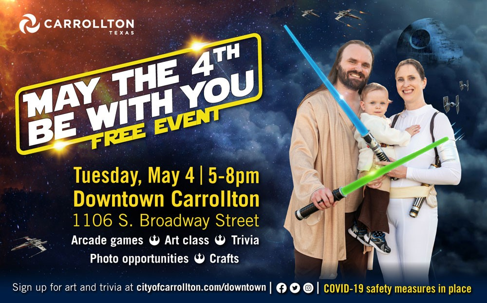 May the 4th Be With You, Carrollton