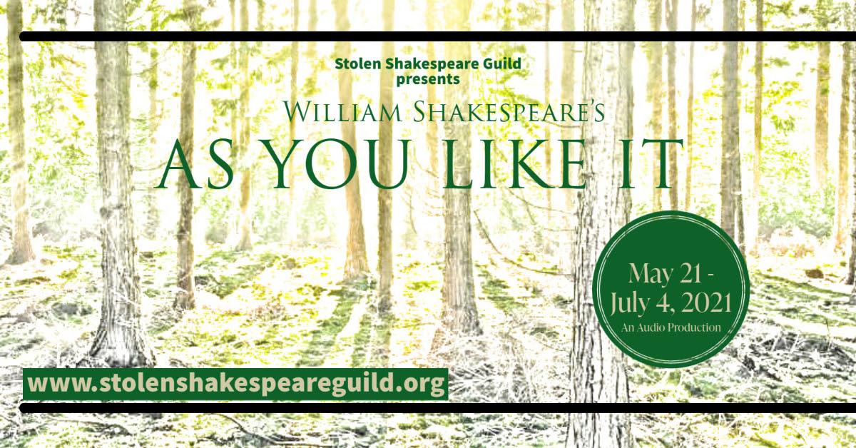 Stolen Shakespeare Guild: As You Like It