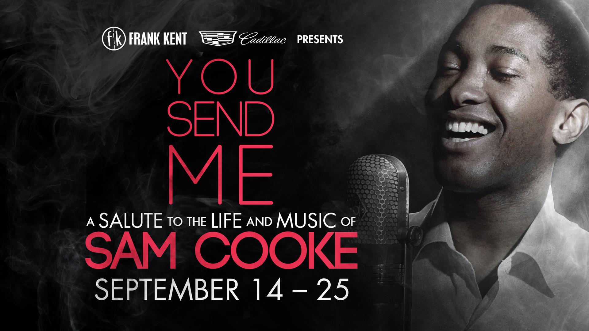You Send Me: A Salute to the Life and Music of Sam Cooke, at Casa Mañana