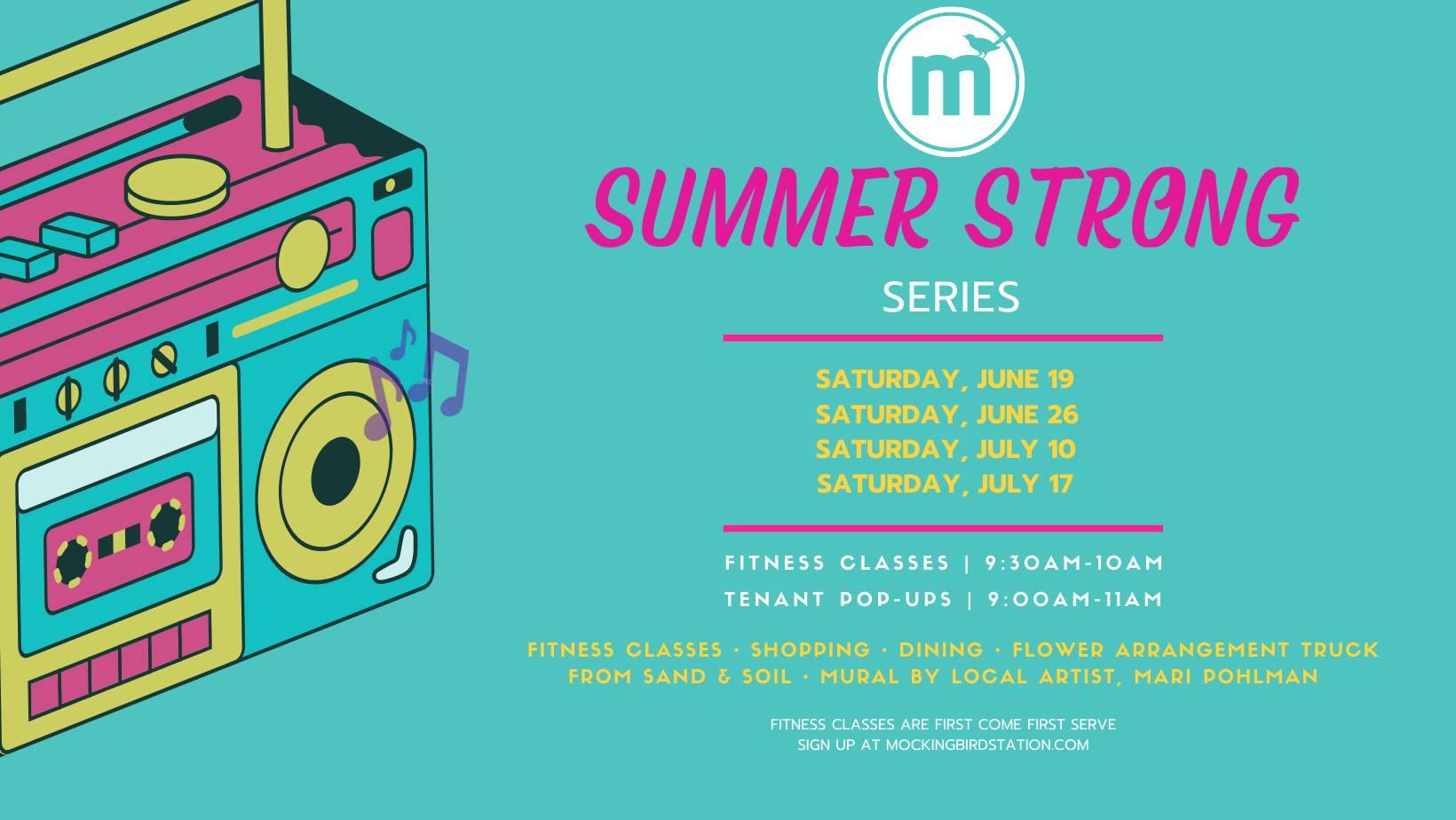 MBS Summer Strong, Mockingbird Station