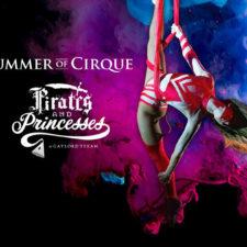 Gaylord Texan's Summer of Cirque: Pirates & Princesses