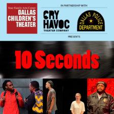 Teen Scene Players presents 10 Seconds, Dallas Children's Theater