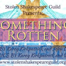 Something Rotten, Stolen Shakespeare Guild