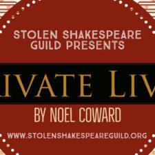 Private Lives, Stolen Shakespeare Guild