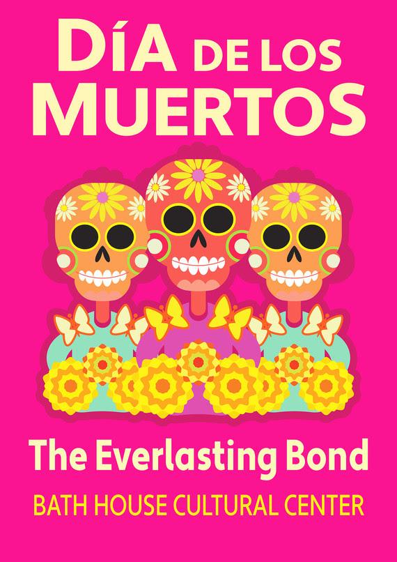 Dia de los Muertos: The Everlasting Bond
