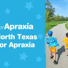 North Texas Apraxia Walk, Apraxia Kids